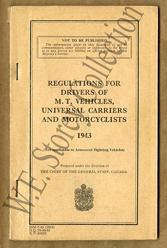 Click image for larger version  Name:Regularions for Drivers of MT Vehicles, Universal Carriers and Motorcycles - 1943 7-43 copy1.jpg Views:0 Size:242.3 KB ID:110818
